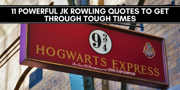 11 Powerful JK Rowling Quotes to Get Through Tough Times