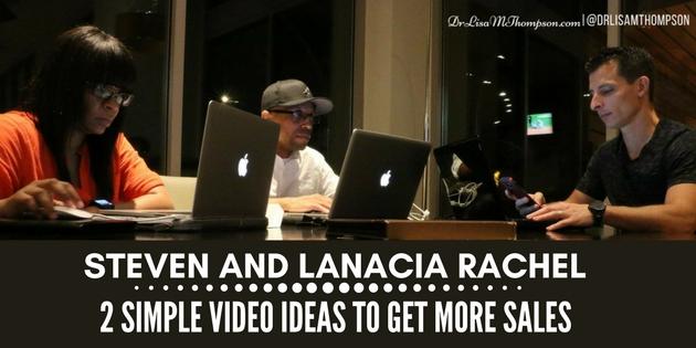 Steven and Lanacia Rachel: 2 Simple Video Ideas to Get More Sales