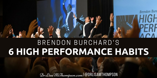 Do You Practice Brendon Burchard's 6 High Performance Habits