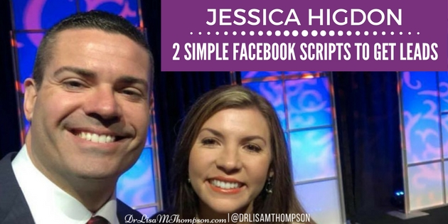 Jessica Higdon: 2 Simple Facebook Scripts to Get Leads