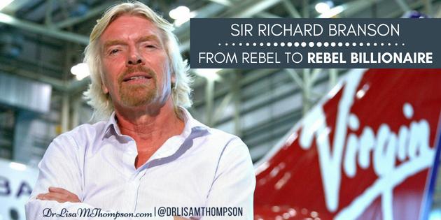 Sir Richard Branson : From Rebel to Rebel Billionaire