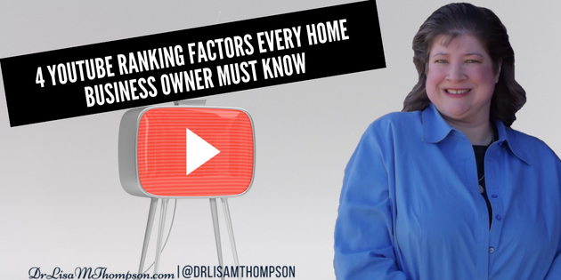 4 YouTube Ranking Factors Every Home Biz Owner Must Know