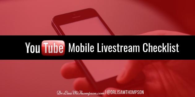 YouTube Mobile Livestream Check List