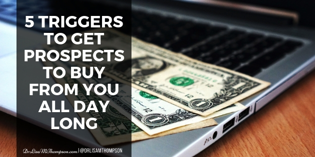 5 Triggers to Get Prospects to Buy