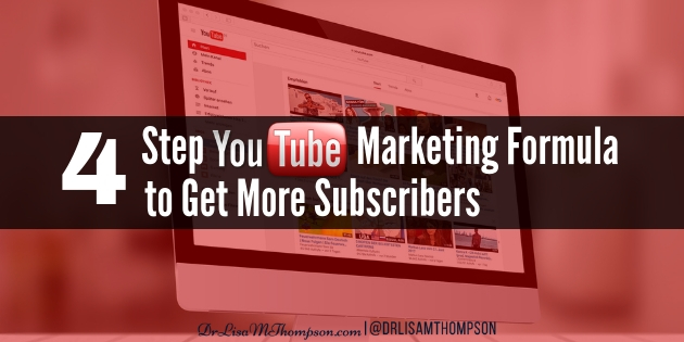 4 Step YouTube Marketing Formula to Get More Subscribers