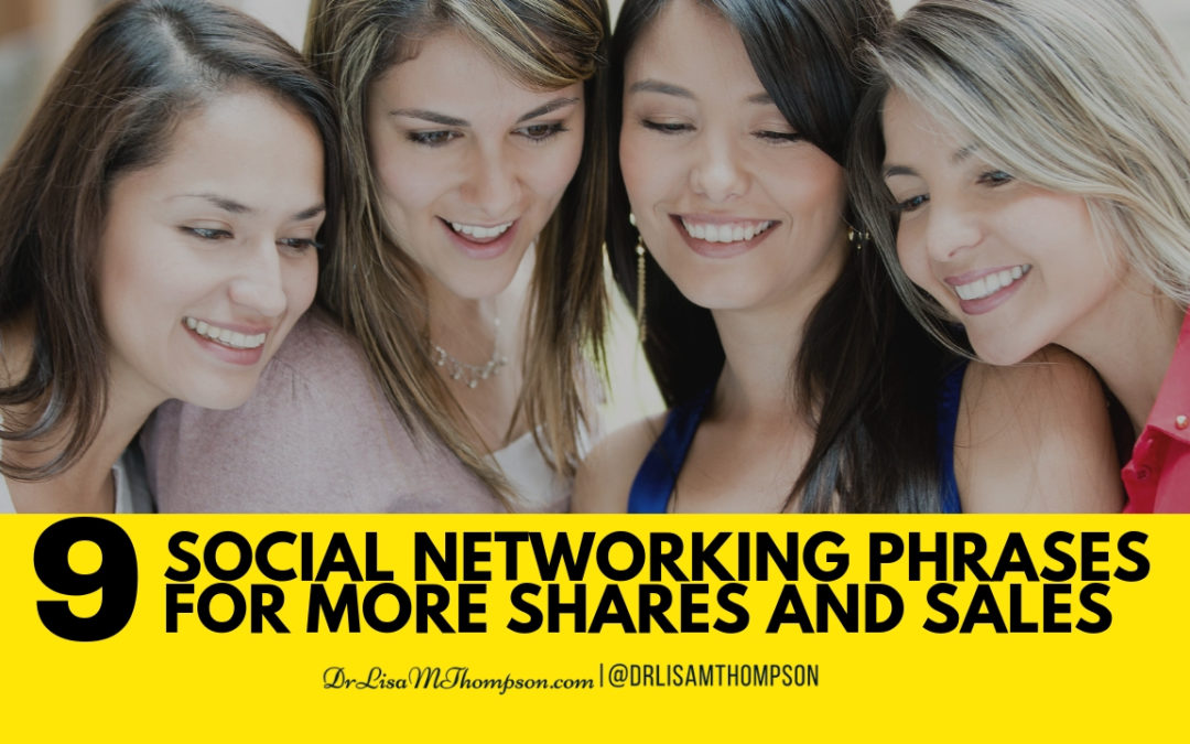 9 Social Networking Phrases to Get More Shares and Sales