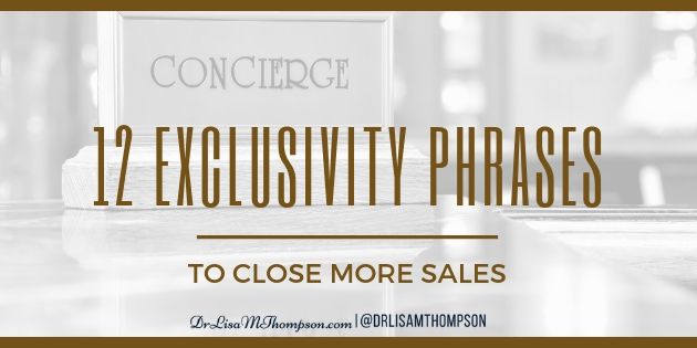 12 Exclusivity Phrases to Close More Sales