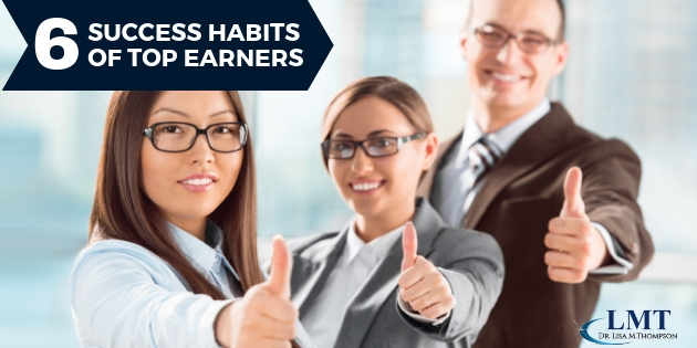 6 Success Habits of Top Earners