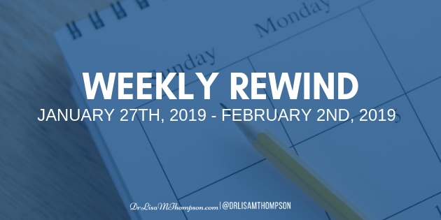 Week In Review: January 27th, 2019 – February 2nd, 2019