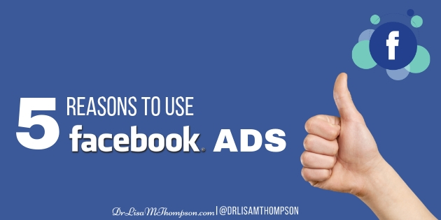 5 Reasons to Use Facebook Ads in 2019