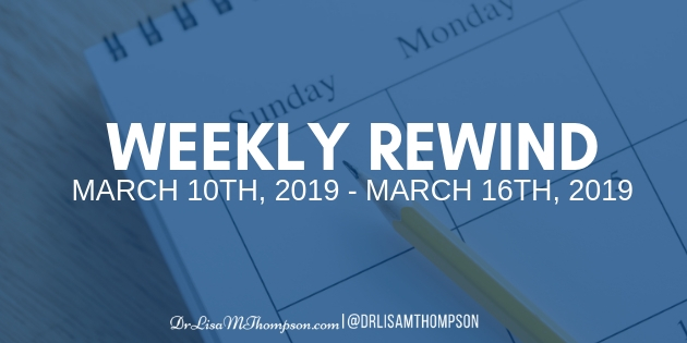 Week In Review: March 10th 2019 – March 16th 2019
