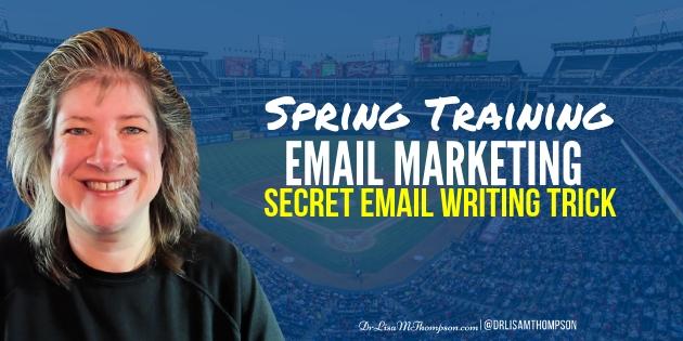 Spring Training Email Marketing | Secret Email Writing Trick