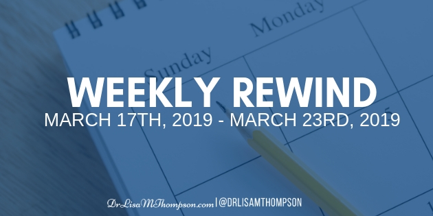 Week In Review: March 17th 2019 – March 23rd, 2019