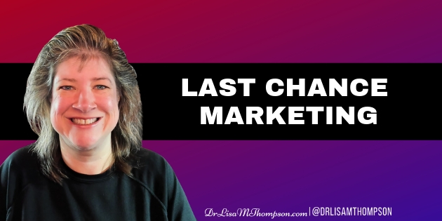 Last Chance Marketing – The Road to Redemption