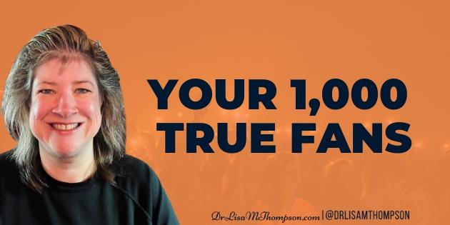 Your 1000 True Fans