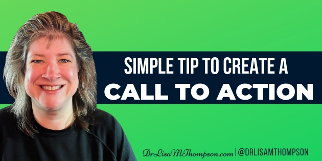 Simple Tip to Creating an Effective Call to Action