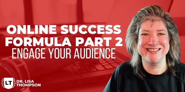 Online Success Formula Part 2   Engage Your Audience