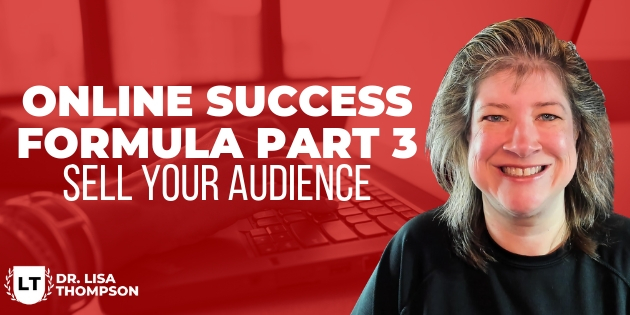 Online Success Formula Part 3 Sell to Your Audience