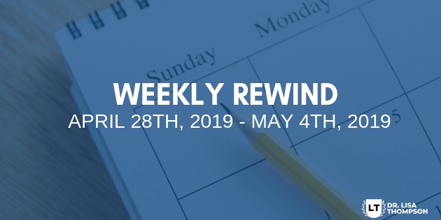 Week In Review: April 28th, 2019 – May 4th, 2019