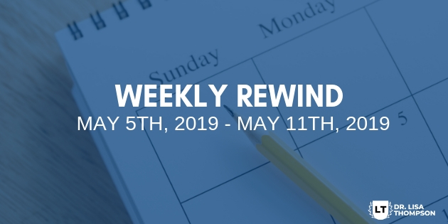 Week In Review: May 5th, 2019 – May 11th, 2019