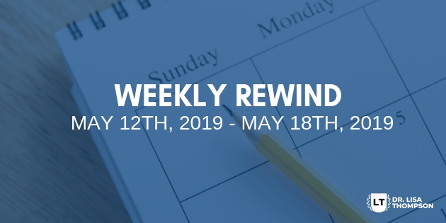 Week In Review: May 12th, 2019 – May 18th, 2019