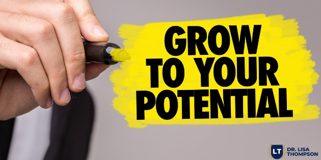 How to Grow to Your Potential