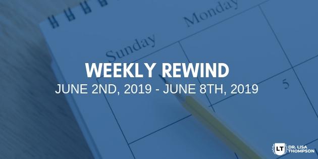 Week In Review: June 2nd, 2019 – June 8th, 2019