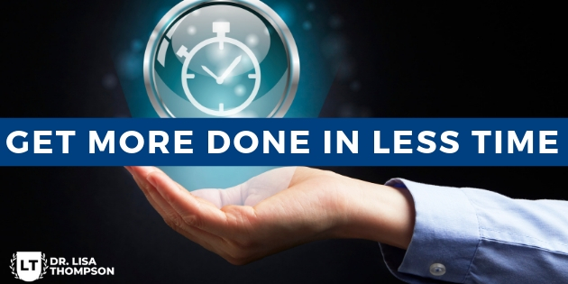 Get More Done in Less Time
