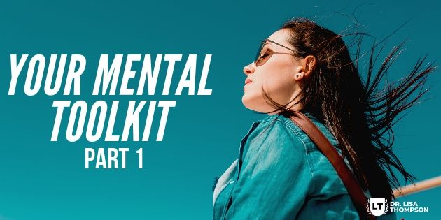 Your Mental Toolkit Part 1