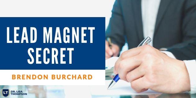 Brendon Burchard's Lead Generation Secret