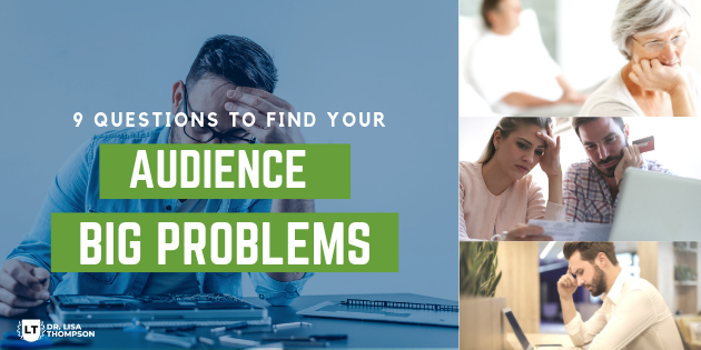 9 Questions to Find Your Audience Pain Points