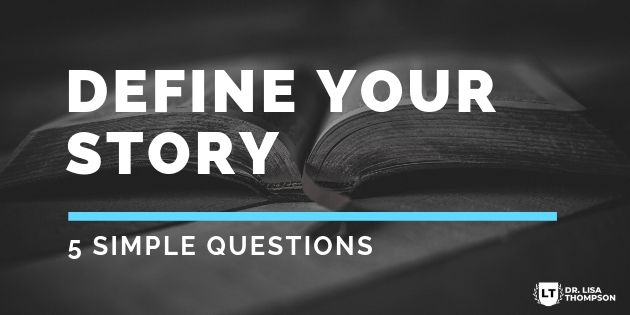 5 Questions to Define Your Story