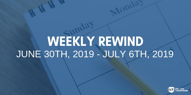 Week In Review: June 30th, 2019 – July 6th, 2019