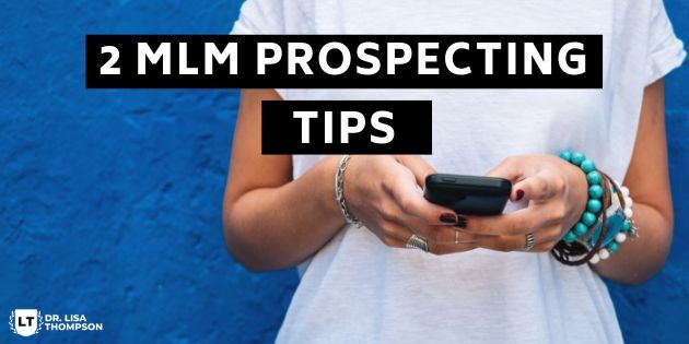 2 MLM Prospecting Tips to Increase Your Conversions