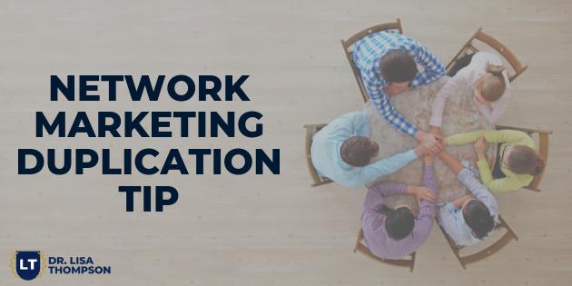 Network Marketing Duplication Tip