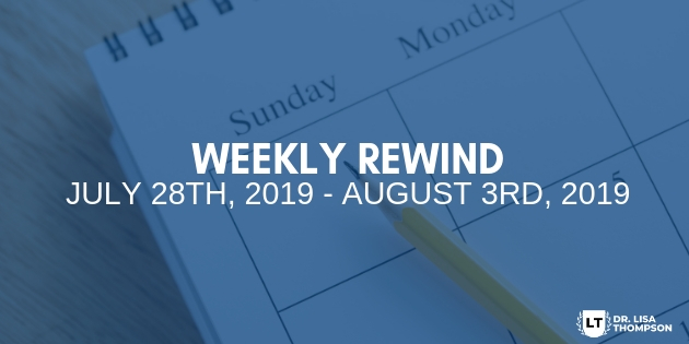 Week In Review: July 28th, 2019 – August 3rd, 2019