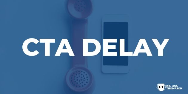 How to Use CTA Delay to Get More People Reaching Out to You
