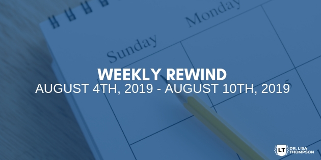 Week In Review: August 4th, 2019 – August 10th, 2019