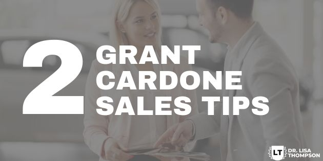 2 Ah-Ha Sales Tips I learned from Grant Cardone