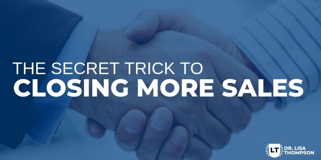 The Secret to Closing More Sales