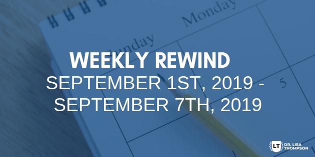 Week In Review: September 1st, 2019 – September 7th, 2019