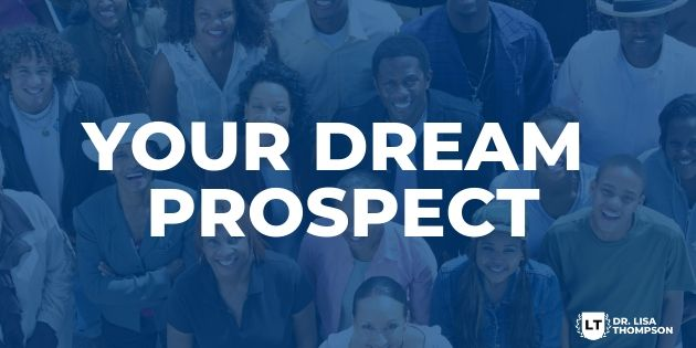 How to Magically Attract Your Dream Prospect to You
