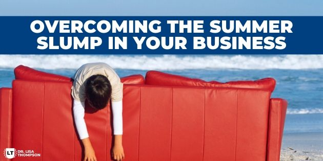 How to Overcome the Summer Slump in Your Business