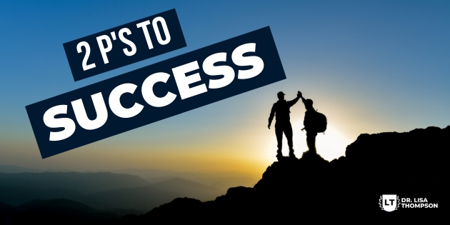 The 2 P's to Success When You Want a 6 Figure Biz