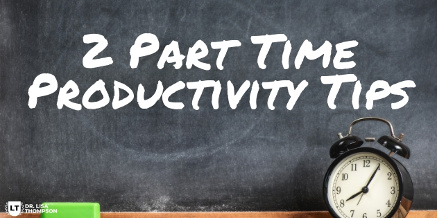 2 Part Time Productivity Tips to Get Results FAST