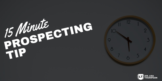 15 Minute Prospecting Tip