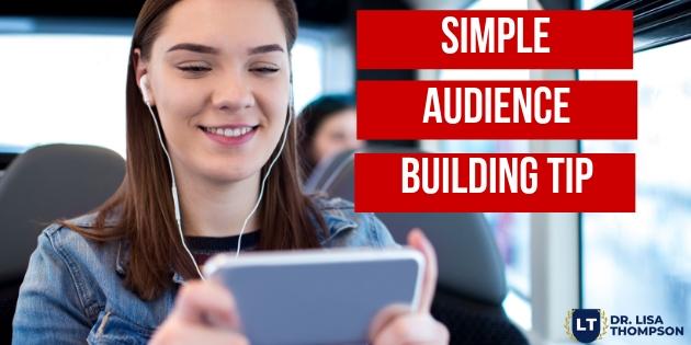 Simple Audience Building Tip