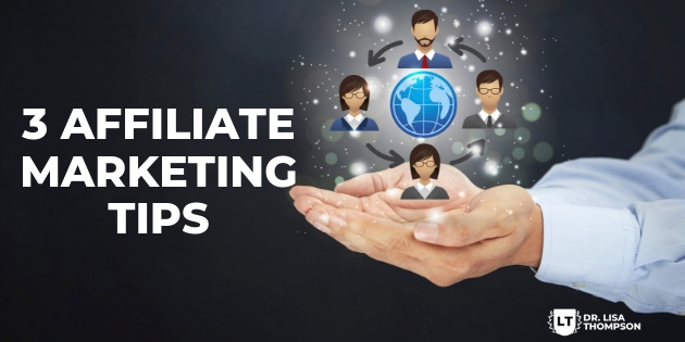 3 Affiliate Marketing Tips to Rake in the Cash