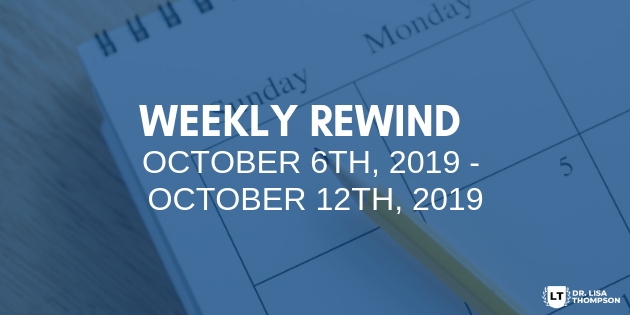 Week In Review: October 6th, 2019 – October 12th, 2019