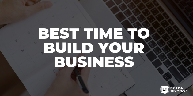 Best Time to Build Your Business
